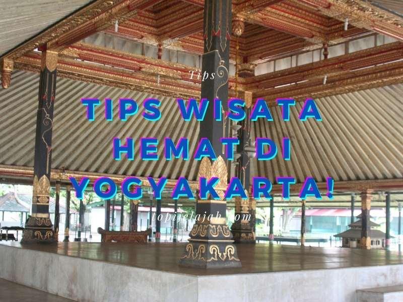 tips wisata hemat di yogakarta