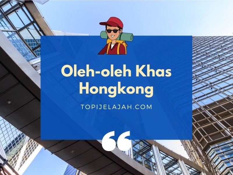 oleh oleh khas hongkong