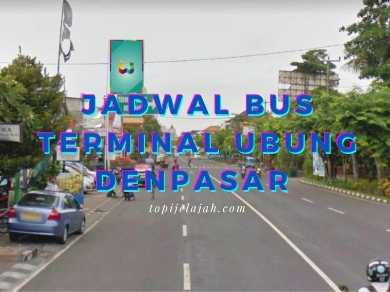 jadwal bus terminal ubung denpasar
